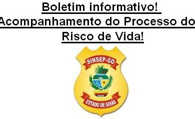 Photo of BOLETIM INFORMATIVO DE ACOMPANHAMENTO DO PROCESSO DO RISCO DE VIDA!